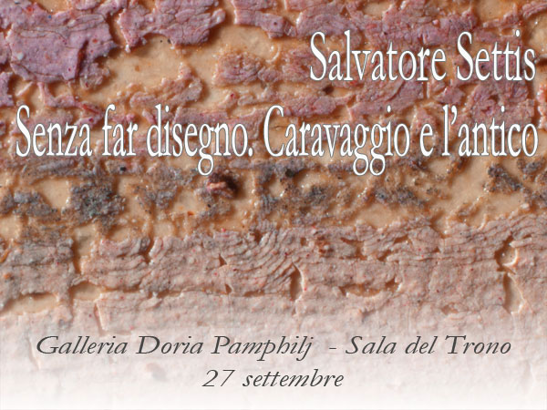 Dialoghi dell'Arte. Without to do drawing. Caravaggio and the ancient
